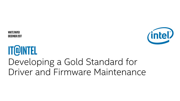 IT Best Practices: Developing a Gold Standard for Driver and Firmware Maintenance