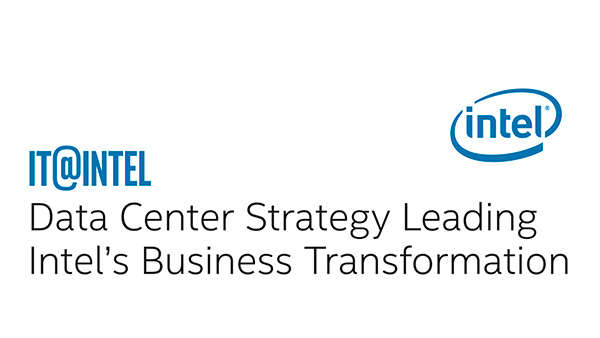 Data Center Strategy Leading Intel's Business Transformation