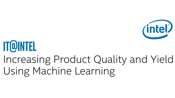 Increasing Product Quality and Yield Using Machine Learning