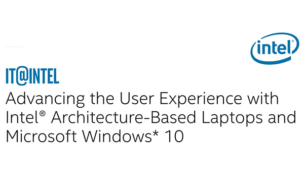 Advancing the User Experience: Intel and Microsoft